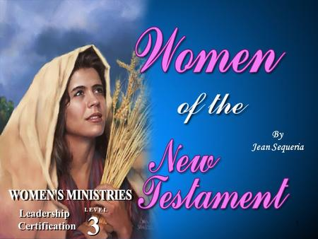 3 By Jean Sequeria Leadership Certification WOMEN'S MINISTRIES