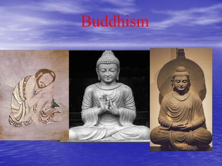 Buddhism. Overview of Buddhism Siddhartha Guatama – –Son of a rich warrior prince – –Father isolated him from unhappiness, need on his estate – –Siddhartha.