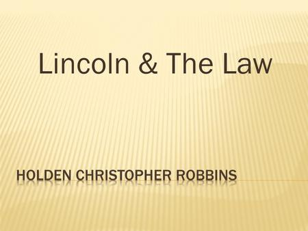 Lincoln & The Law.  /2008678328/ Abraham Lincoln while a traveling lawyer, taken in Danville, Illinois.