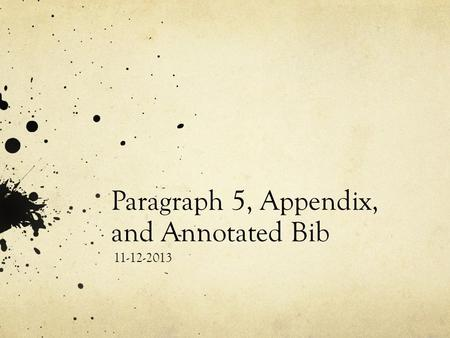 Paragraph 5, Appendix, and Annotated Bib 11-12-2013.