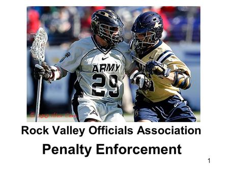 1 Rock Valley Officials Association Penalty Enforcement.
