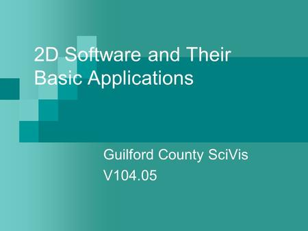 2D Software and Their Basic Applications