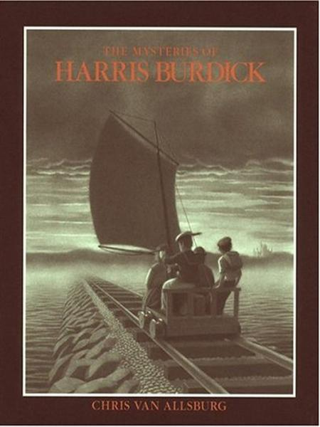 THE MYSTERIES OF HARRIS BURDICK ______________________________________________________ CHRIS VAN ALLSBURG.