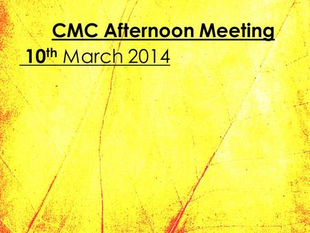CMC Afternoon Meeting 10 th March 2014. Agenda 1.Consent forms 2.New Secondary 1 Probates 3.Secondary 4 PTM 4.Camp Packing List 5.Secondary 1 Stay Back.