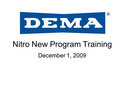 Nitro New Program Training December 1, 2009. Nitro bridges the gap between compact basic dispensers and large feature full dispensers too bulky for smaller.