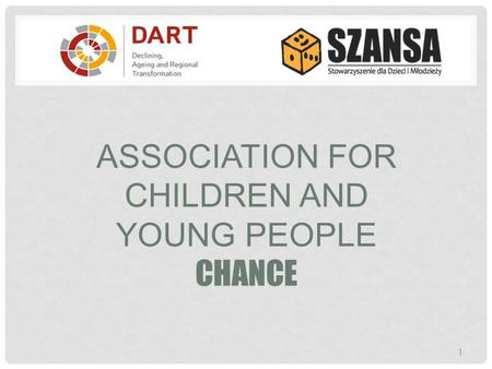 ASSOCIATION FOR CHILDREN AND YOUNG PEOPLE CHANCE 1.