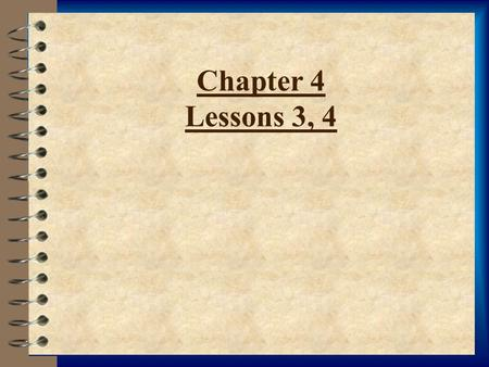Chapter 4 Lessons 3, 4 Lesson 3: New Americans NEW IMMIGRANTS 4 immigrant a person that has citizenship in one country, but enters another country to.