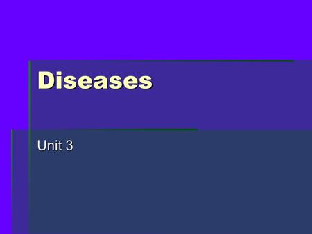 Diseases Unit 3. Disease Outbreak  A disease outbreak happens when a disease occurs in greater numbers than expected in a community, region or during.
