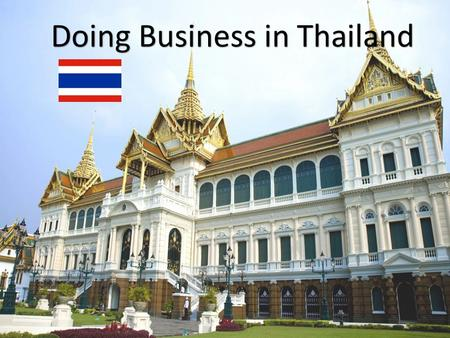 Doing Business in Thailand. Economy Overview 1.Region:East Asia & Pacific 2. Income Category:Upper middle income 3. Population:66,785,001 4. GNI per Capita.