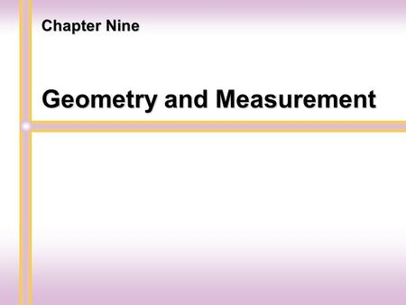 Geometry and Measurement Chapter Nine Lines and Angles Section 9.1.