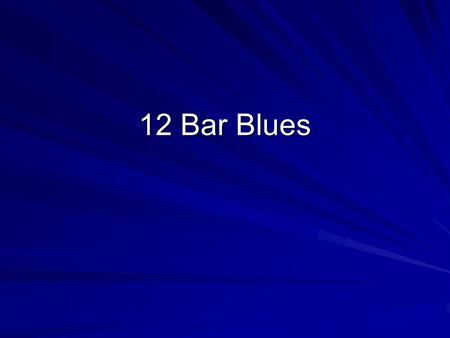 12 Bar Blues. The notes in a key have Numbers abcdefgabcdefg12345671234567abcdefgabcdefg12345671234567.