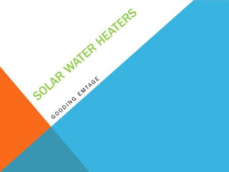 SOLAR WATER HEATERS GOODING EMTAGE. SOLAR COMPANIES IN BARBADOS Solar Dynamics -4251540 -Aqua Sol components LTD: -Over 3000 people have switched to their.
