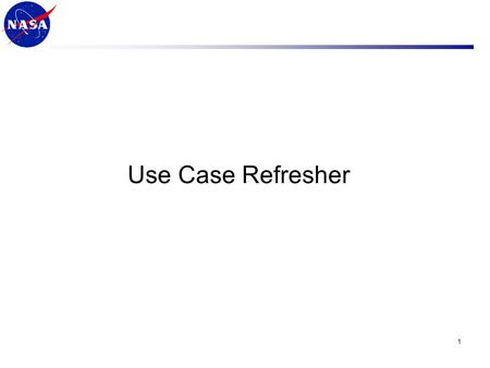 Use Case Refresher 1. Different Views on PnP Notes from previous discussions ARFL's Space Plug-n-play Avionics ( SPA) is aimed at describing complete.