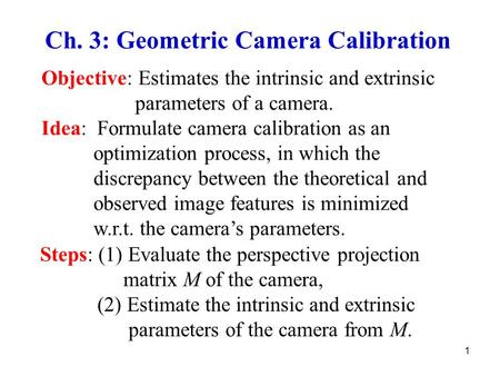 Ch. 3: Geometric Camera Calibration