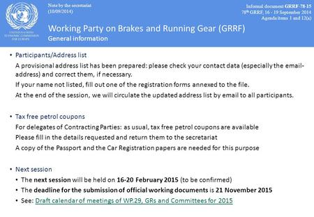 Working Party on Brakes and Running Gear (GRRF) General information Participants/Address list A provisional address list has been prepared: please check.