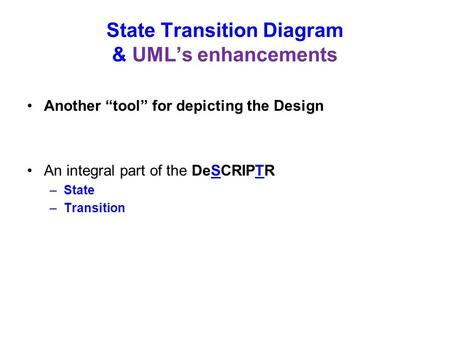 State Transition Diagram & UML's enhancements