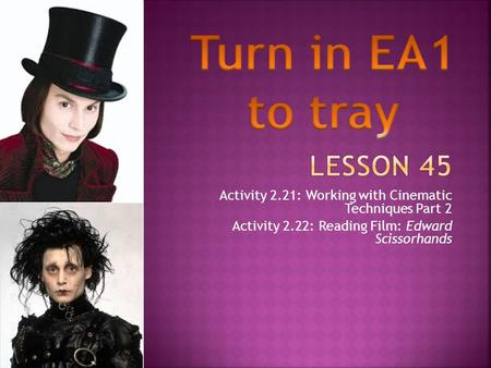 Turn in EA1 to tray Lesson 45