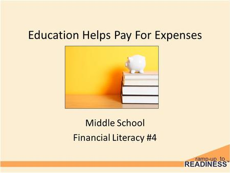 Education Helps Pay For Expenses Middle School Financial Literacy #4.