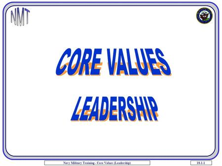 18-1-1Navy Military Training - Core Values (Leadership)