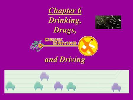 Chapter 6 Drinking,Drugs, and Driving Alcohol is not digested. It passes through your… stomach and small intestine directly into the bloodstream and.