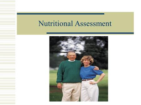 Nutritional Assessment. Over-nutrition (Obesity and over weight)  Associated problems Heart disease Cancer Hypertension Diabetes Joint disease Surgical.