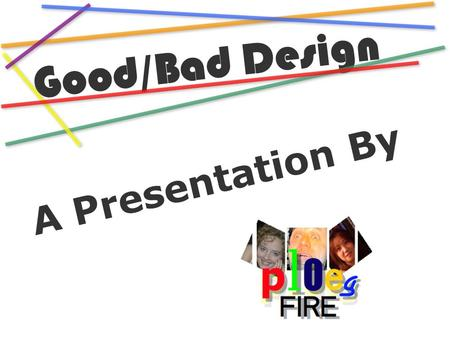 "Good/Bad Design A Presentation By. Good/Bad Design GOOD DESIGN The ""Usonian Automatic"" by <strong>Frank</strong> <strong>Lloyd</strong> <strong>Wright</strong>, is a good design because... it was designed."