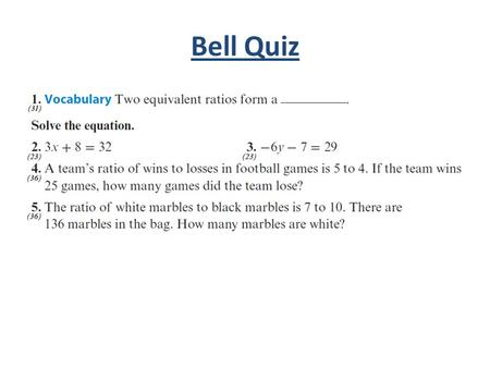 Bell Quiz. Objectives Solve problems involving percents. Write proportion and percent statements.