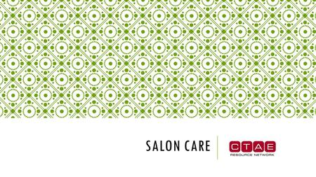 SALON CARE BEFORE SHAMPOOING  Dry, Dehydrated hair  Excessive shedding of the hair  Thinning of the hair  Dry, tight scalp  Oily scalp  Abnormal.