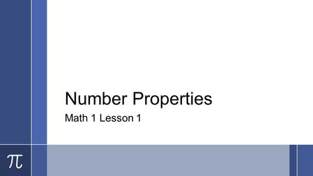 Number Properties Math 1 Lesson 1.