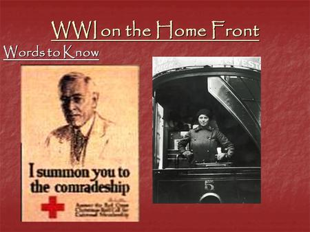 WWI on the Home Front Words to Know. 1) Espionage & Sedition Acts -Punished spies and Americans suspected of being disloyal to the U.S.A. being disloyal.