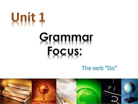 "Let's look at the verb ""do"" and how to use it in questions."