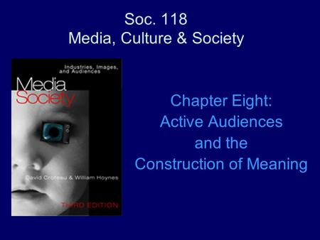 Active Audiences & the Construction of Meaning
