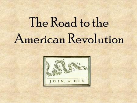 The Road to the American Revolution. Why did the colonists come to the New World? religion economy The British wanted to stretch their land and power.