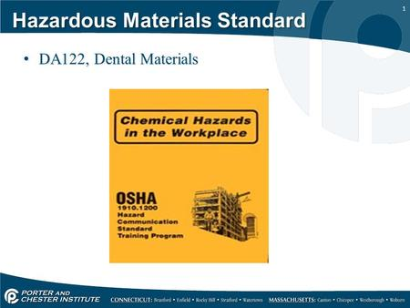 1 Hazardous Materials Standard DA122, Dental Materials.