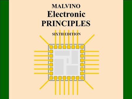 MALVINO Electronic PRINCIPLES SIXTH EDITION. Chapter 3 Diode Theory.
