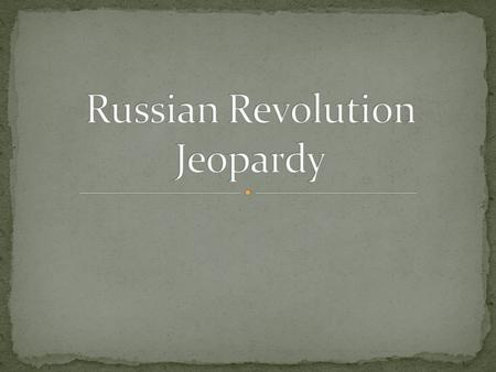 Pre- Revolutionary Russia The 1905 Revolution The February Revolution The October Revolution Civil War 100 200 300 400 500.