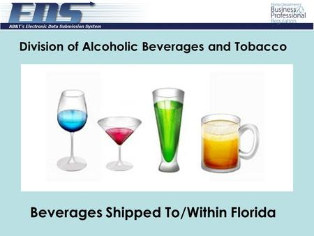 Division of Alcoholic Beverages and Tobacco Beverages Shipped To/Within Florida.