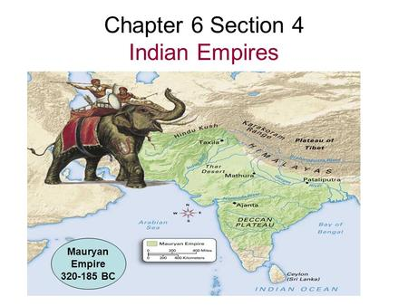 Chapter 6 Section 4 Indian Empires