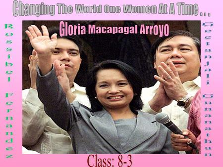 On April 5, 1948 Gloria Macapagal Arroyo, who was a woman that would change the Philippines, was born in San Juan, Rizal, Philippines. She grew up in.