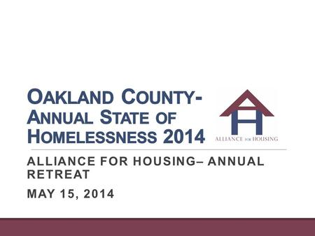 ALLIANCE FOR HOUSING– ANNUAL RETREAT MAY 15, 2014.