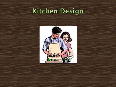  Function- used for preparing meals, storage, eating and working  Location- needs to be near service entrance, utility room, dining room and social.
