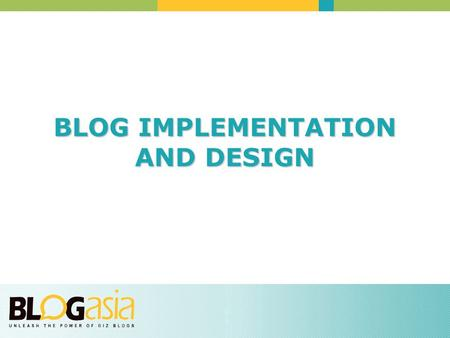 BLOG IMPLEMENTATION AND DESIGN. LET'S LOOK AT SOME BLOGS Pay attention to how timestamps are handled, how images are displayed, how the logo or title.