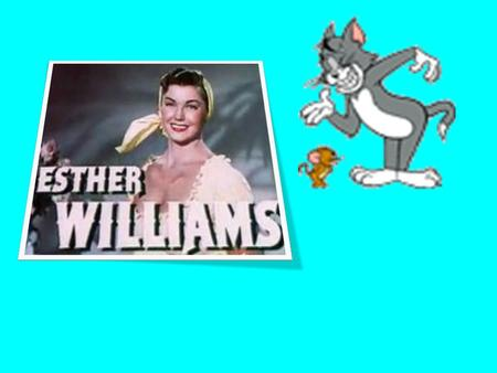Esther Williams was born August 8 th, 1922. Esther Williams was a pro swimmer and actress.