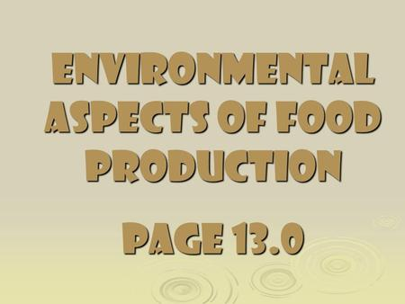 Environmental Aspects of Food Production page 13.0.