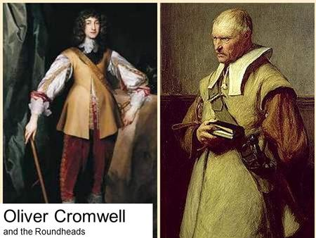 Oliver Cromwell and the Roundheads. English Civil War What were the causes of this war? –Abuses in the Monarchy Forced loans Imprisonment without cause.