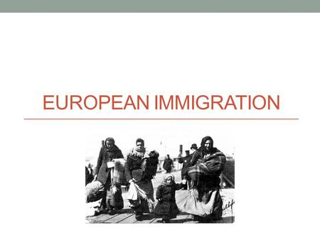 EUROPEAN IMMIGRATION. Old Immigrants Time Period 1800-1880 Nationalities, numbers Northern and Western Europe Ireland, Germany, Sweden Mostly Protestant.
