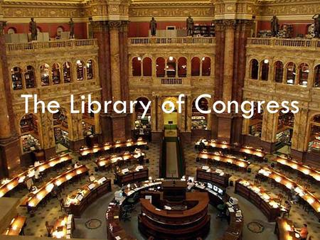 The Library of Congress. Mr. Thompson Yee  Assistant Chief of Policy and Standards Division of the Library of Congress.