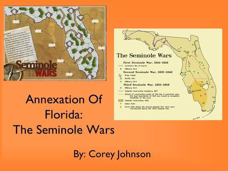 Annexation Of Florida: The Seminole Wars