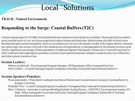 TRACK: Natural Environment Responding to the Surge: Coastal Buffers (T2C) Climate change impacts will affect both land-based and coastal resources along.