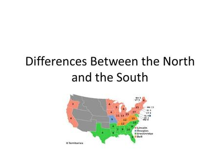 Differences Between the North and the South. Geography of the North.